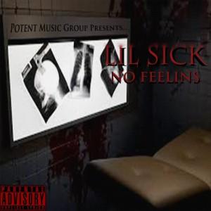 Mixtape - Lil Sick - No Feelinz (MP3 Album)